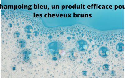 Les 3 avantages d'utiliser un shampoing bleu pour les cheveux bruns !